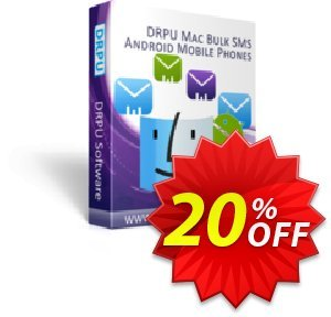 DRPU MAC Bulk SMS Software for Android Phones discount coupon softwarecoupons.com Offer - amazing offer code of DRPU MAC Bulk SMS Software for Android Phones 2020
