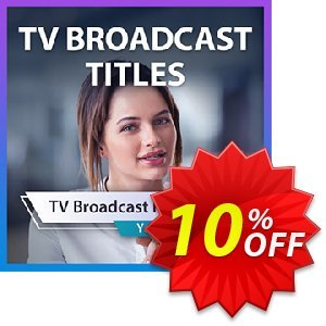TV Broadcast Title Pack for PowerDirector discount coupon TV Broadcast Title Pack for PowerDirector Deal - TV Broadcast Title Pack for PowerDirector Exclusive offer