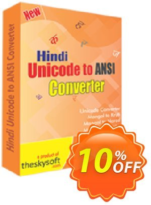 TheSkySoft Hindi Unicode to ANSI Converter Coupon, discount 10%Discount. Promotion: amazing promo code of Hindi Unicode to ANSI Converter 2021