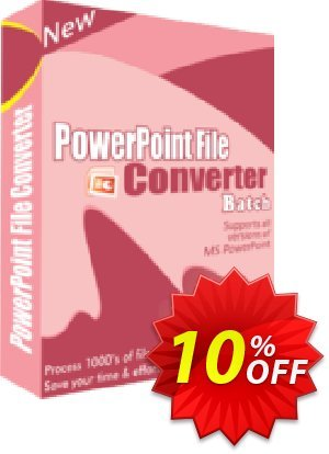 PowerPoint File Converter Batch 優惠券,折扣碼 10%Discount,促銷代碼: formidable discount code of PowerPoint File Converter Batch 2019