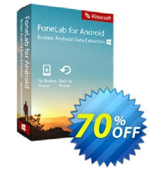 FoneLab Broken Android Data Extraction割引コード・40% Aiseesoft Fonelab Android キャンペーン:40% Aiseesoft fonelab Coupon code