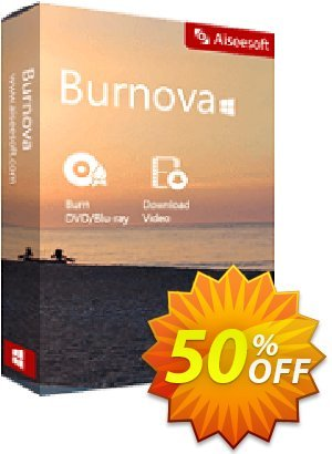Burnova One Year License Coupon, discount 40% Aiseesoft. Promotion: 40% Aiseesoft Coupon code
