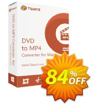 Tipard DVD to MP4 Converter for Mac Coupon, discount 50OFF Tipard. Promotion: 50OFF Tipard