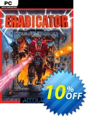 Eradicator PC Coupon discount Eradicator PC Deal - Eradicator PC Exclusive offer for iVoicesoft