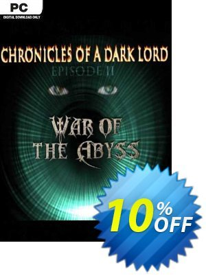 Chronicles of a Dark Lord Episode II War of The Abyss PC Coupon discount Chronicles of a Dark Lord Episode II War of The Abyss PC Deal. Promotion: Chronicles of a Dark Lord Episode II War of The Abyss PC Exclusive offer for iVoicesoft