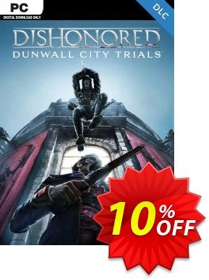 Dishonored Dunwall City Trials PC discount coupon Dishonored Dunwall City Trials PC Deal - Dishonored Dunwall City Trials PC Exclusive offer for iVoicesoft