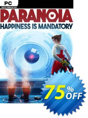 Paranoia - Happiness is Mandatory PC Coupon discount Paranoia - Happiness is Mandatory PC Deal. Promotion: Paranoia - Happiness is Mandatory PC Exclusive offer for iVoicesoft