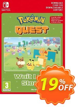 Pokemon Quest - Wait Less Stone Switch discount coupon Pokemon Quest - Wait Less Stone Switch Deal - Pokemon Quest - Wait Less Stone Switch Exclusive offer for iVoicesoft