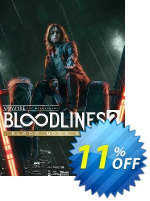 Vampire: The Masquerade - Bloodlines 2: Blood Moon Edition PC discount coupon Vampire: The Masquerade - Bloodlines 2: Blood Moon Edition PC Deal - Vampire: The Masquerade - Bloodlines 2: Blood Moon Edition PC Exclusive offer for iVoicesoft