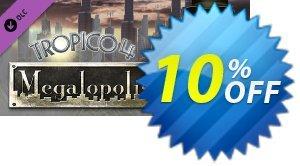 Tropico 4 Megalopolis DLC PC 優惠券,折扣碼 Tropico 4 Megalopolis DLC PC Deal,促銷代碼: Tropico 4 Megalopolis DLC PC Exclusive offer for iVoicesoft