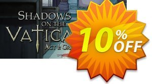 Shadows on the Vatican Act I Greed PC Coupon discount Shadows on the Vatican Act I Greed PC Deal. Promotion: Shadows on the Vatican Act I Greed PC Exclusive offer for iVoicesoft
