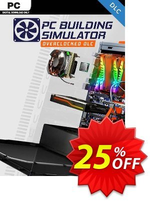 PC Building Simulator - Overclocked Edition Content DLC discount coupon PC Building Simulator - Overclocked Edition Content DLC Deal - PC Building Simulator - Overclocked Edition Content DLC Exclusive offer for iVoicesoft