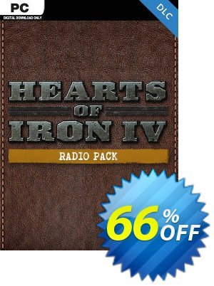 Hearts of Iron IV 4 PC: Radio Pack DLC discount coupon Hearts of Iron IV 4 PC: Radio Pack DLC Deal - Hearts of Iron IV 4 PC: Radio Pack DLC Exclusive offer for iVoicesoft
