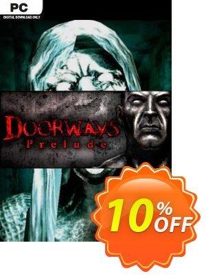 Doorways Prelude PC Coupon discount Doorways Prelude PC Deal. Promotion: Doorways Prelude PC Exclusive offer for iVoicesoft