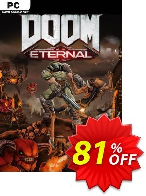 DOOM Eternal PC Coupon discount DOOM Eternal PC Deal. Promotion: DOOM Eternal PC Exclusive offer for iVoicesoft