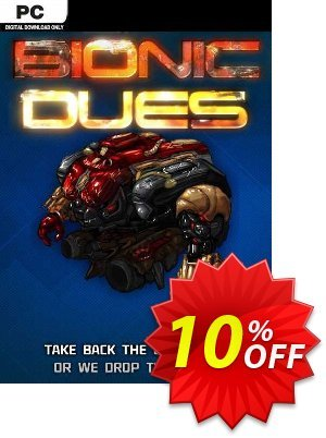 Bionic Dues PC Coupon discount Bionic Dues PC Deal. Promotion: Bionic Dues PC Exclusive offer for iVoicesoft