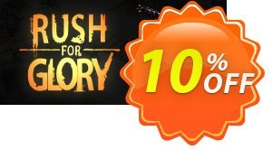 Rush for Glory PC Coupon discount Rush for Glory PC Deal. Promotion: Rush for Glory PC Exclusive Easter Sale offer for iVoicesoft