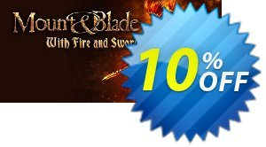 Mount & Blade With Fire & Sword PC discount coupon Mount & Blade With Fire & Sword PC Deal - Mount & Blade With Fire & Sword PC Exclusive Easter Sale offer for iVoicesoft