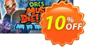 Orcs Must Die! 2 Are We There Yeti? PC Coupon discount Orcs Must Die! 2 Are We There Yeti? PC Deal. Promotion: Orcs Must Die! 2 Are We There Yeti? PC Exclusive Easter Sale offer for iVoicesoft
