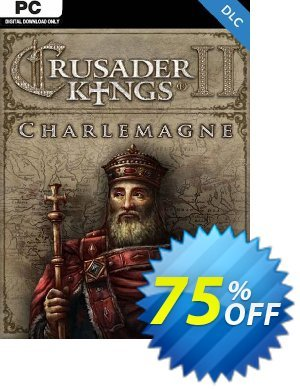 Crusader Kings II: Charlemagne PC - DLC discount coupon Crusader Kings II: Charlemagne PC - DLC Deal 2021 CDkeys - Crusader Kings II: Charlemagne PC - DLC Exclusive Sale offer for iVoicesoft