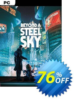 Beyond a Steel Sky PC discount coupon Beyond a Steel Sky PC Deal 2021 CDkeys - Beyond a Steel Sky PC Exclusive Sale offer for iVoicesoft