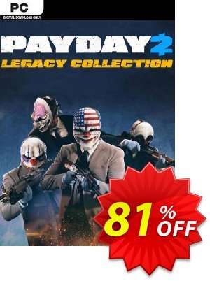PAYDAY 2: LEGACY COLLECTION PC discount coupon PAYDAY 2: LEGACY COLLECTION PC Deal 2021 CDkeys - PAYDAY 2: LEGACY COLLECTION PC Exclusive Sale offer for iVoicesoft