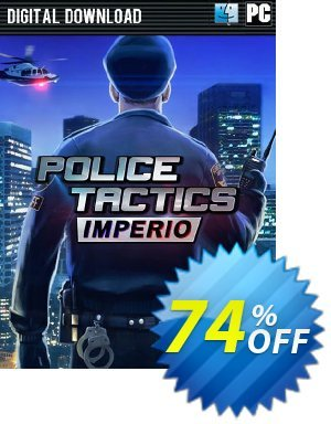 Police Tactics Imperio PC Coupon discount Police Tactics Imperio PC Deal. Promotion: Police Tactics Imperio PC Exclusive offer for iVoicesoft