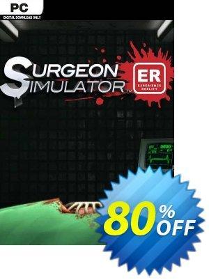 Surgeon Simulator: Experience Reality PC Coupon discount Surgeon Simulator: Experience Reality PC Deal 2021 CDkeys
