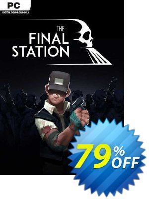 The Final Station PC 優惠券,折扣碼 The Final Station PC Deal 2021 CDkeys,促銷代碼: The Final Station PC Exclusive Sale offer for iVoicesoft