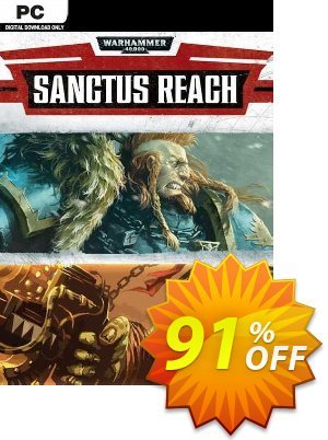 Warhammer 40,000: Sanctus Reach PC discount coupon Warhammer 40,000: Sanctus Reach PC Deal 2021 CDkeys - Warhammer 40,000: Sanctus Reach PC Exclusive Sale offer for iVoicesoft