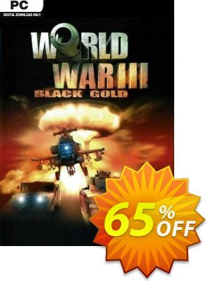 World War III: Black Gold PC discount coupon World War III: Black Gold PC Deal 2021 CDkeys - World War III: Black Gold PC Exclusive Sale offer for iVoicesoft