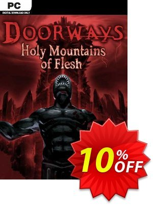 Doorways Holy Mountains of Flesh PC Coupon discount Doorways Holy Mountains of Flesh PC Deal. Promotion: Doorways Holy Mountains of Flesh PC Exclusive offer for iVoicesoft
