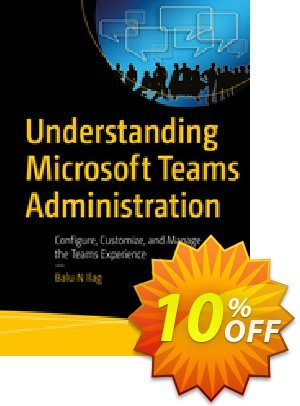 Understanding Microsoft Teams Administration (Ilag) 프로모션 코드 Understanding Microsoft Teams Administration (Ilag) Deal 프로모션: Understanding Microsoft Teams Administration (Ilag) Exclusive Easter Sale offer for iVoicesoft