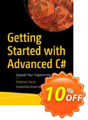 Getting Started with Advanced C# (Sarcar) discount coupon Getting Started with Advanced C# (Sarcar) Deal - Getting Started with Advanced C# (Sarcar) Exclusive Easter Sale offer for iVoicesoft