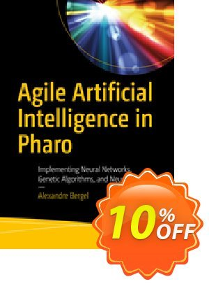 Agile Artificial Intelligence in Pharo (Bergel) Coupon discount Agile Artificial Intelligence in Pharo (Bergel) Deal. Promotion: Agile Artificial Intelligence in Pharo (Bergel) Exclusive Easter Sale offer for iVoicesoft