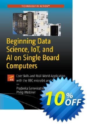 Beginning Data Science, IoT, and AI on Single Board Computers (Seneviratne) discount coupon Beginning Data Science, IoT, and AI on Single Board Computers (Seneviratne) Deal - Beginning Data Science, IoT, and AI on Single Board Computers (Seneviratne) Exclusive Easter Sale offer for iVoicesoft
