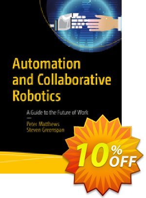Automation and Collaborative Robotics (Matthews) 프로모션 코드 Automation and Collaborative Robotics (Matthews) Deal 프로모션: Automation and Collaborative Robotics (Matthews) Exclusive Easter Sale offer for iVoicesoft