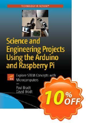 Science and Engineering Projects Using the Arduino and Raspberry Pi (Bradt) discount coupon Science and Engineering Projects Using the Arduino and Raspberry Pi (Bradt) Deal - Science and Engineering Projects Using the Arduino and Raspberry Pi (Bradt) Exclusive Easter Sale offer for iVoicesoft