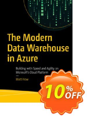 The Modern Data Warehouse in Azure (How) discount coupon The Modern Data Warehouse in Azure (How) Deal - The Modern Data Warehouse in Azure (How) Exclusive Easter Sale offer for iVoicesoft