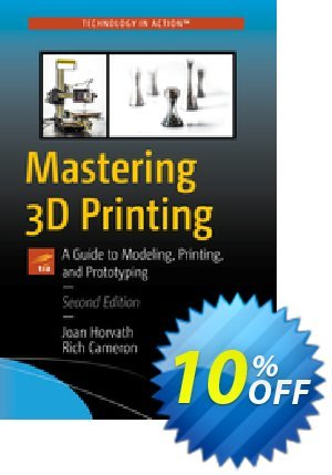 Mastering 3D Printing (Horvath) Coupon discount Mastering 3D Printing (Horvath) Deal. Promotion: Mastering 3D Printing (Horvath) Exclusive Easter Sale offer for iVoicesoft