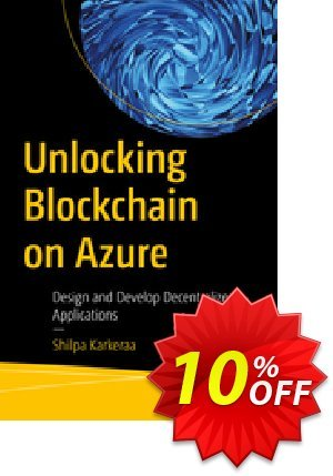 Unlocking Blockchain on Azure (Karkeraa) Coupon discount Unlocking Blockchain on Azure (Karkeraa) Deal. Promotion: Unlocking Blockchain on Azure (Karkeraa) Exclusive Easter Sale offer for iVoicesoft
