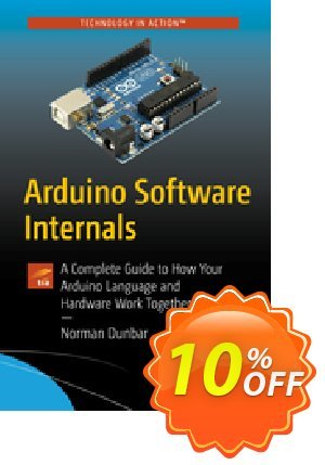 Arduino Software Internals (Dunbar) discount coupon Arduino Software Internals (Dunbar) Deal - Arduino Software Internals (Dunbar) Exclusive Easter Sale offer for iVoicesoft