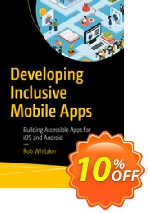 Developing Inclusive Mobile Apps (Whitaker) discount coupon Developing Inclusive Mobile Apps (Whitaker) Deal - Developing Inclusive Mobile Apps (Whitaker) Exclusive Easter Sale offer for iVoicesoft