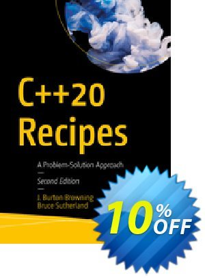 C++20 Recipes (Burton Browning) Coupon discount C++20 Recipes (Burton Browning) Deal. Promotion: C++20 Recipes (Burton Browning) Exclusive Easter Sale offer for iVoicesoft
