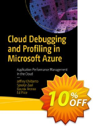 Cloud Debugging and Profiling in Microsoft Azure (Chilberto) Coupon discount Cloud Debugging and Profiling in Microsoft Azure (Chilberto) Deal. Promotion: Cloud Debugging and Profiling in Microsoft Azure (Chilberto) Exclusive Easter Sale offer for iVoicesoft