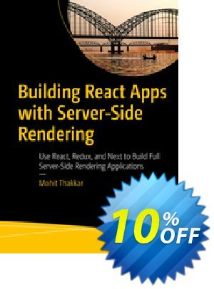 Building React Apps with Server-Side Rendering (Thakkar) Coupon discount Building React Apps with Server-Side Rendering (Thakkar) Deal. Promotion: Building React Apps with Server-Side Rendering (Thakkar) Exclusive Easter Sale offer for iVoicesoft