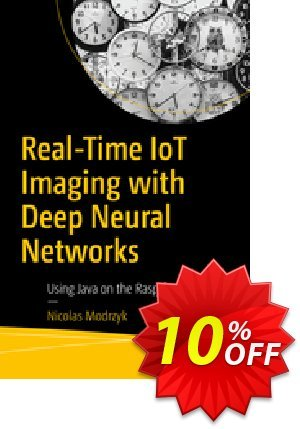 Real-Time IoT Imaging with Deep Neural Networks (Modrzyk) Coupon discount Real-Time IoT Imaging with Deep Neural Networks (Modrzyk) Deal. Promotion: Real-Time IoT Imaging with Deep Neural Networks (Modrzyk) Exclusive Easter Sale offer for iVoicesoft