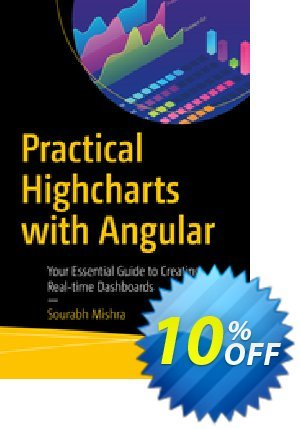 Practical Highcharts with Angular (Mishra) discount coupon Practical Highcharts with Angular (Mishra) Deal - Practical Highcharts with Angular (Mishra) Exclusive Easter Sale offer for iVoicesoft