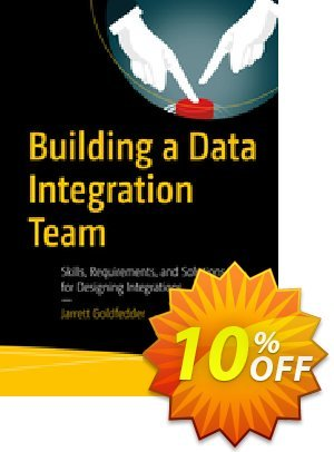 Building a Data Integration Team (Goldfedder) discount coupon Building a Data Integration Team (Goldfedder) Deal - Building a Data Integration Team (Goldfedder) Exclusive Easter Sale offer for iVoicesoft