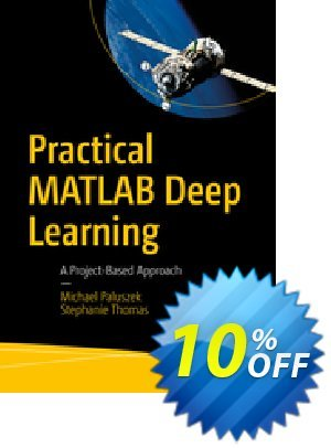 Practical MATLAB Deep Learning (Paluszek) discount coupon Practical MATLAB Deep Learning (Paluszek) Deal - Practical MATLAB Deep Learning (Paluszek) Exclusive Easter Sale offer for iVoicesoft